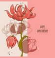 floral greeting card cute flowers anniversary vector image vector image