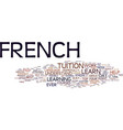 Learn french guide text background word cloud vector image