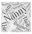 Nanny Cams for Home and Business Security Word vector image vector image
