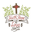 coloring hand lettering faith hope and love with vector image vector image