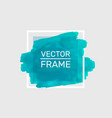 draw paint turquoise frame art poster vector image