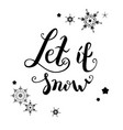 let it snow vector image vector image