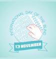 13 november international day of the blind vector image vector image