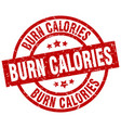 burn calories round red grunge stamp vector image vector image