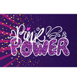 pink power lettering glitter and font confetti vector image