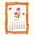 calendar template for april with pink tulip vector image