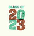 class of 2023 concept stamped word art vector image vector image