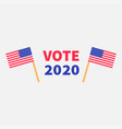 president election day vote 2020 voting concept vector image vector image