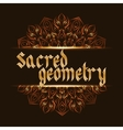 Sacred geometry mandala vector image vector image