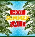sea cost green palm leaf hot summer sale vector image vector image