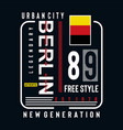 berlin typography graphics design for t shirt vector image vector image