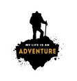 silhouette of a hiker with an inscription vector image vector image