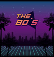 the 80s design vector image vector image