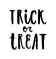 trick or treat halloween hand drawn lettering vector image