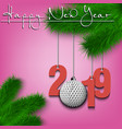 golf ball and 2019 on a christmas tree branch vector image