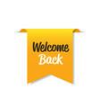 welcome back sticker coronavirus quarantine vector image vector image