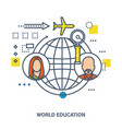 world education - concept vector image vector image