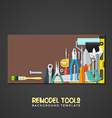 remodel tools backdrops banner templates vector image