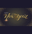 happy new year hand-lettering text greetings vector image vector image