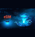 esim card chip sign embedded sim concept vector image vector image