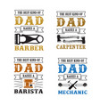 father s day saying and quotes raises quote set vector image