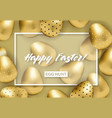 happy easter banner with golden patterned eggs vector image
