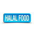 Halal food blue 3d realistic square isolated vector image vector image