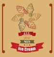 hand drawn ice cream all you need is ice cream vector image vector image