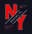 brooklyn ny modern typography vector image vector image