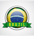 brazil badge vector image vector image