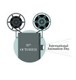international day of animation with a movie vector image vector image