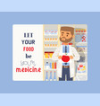 let your food be your medicine banner man holding vector image