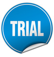 trial round blue sticker isolated on white vector image vector image