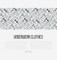 underwear clothes concept with thin line icons vector image