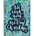 We wish you a merry Christmas - quote on vector image
