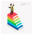 graduate have diploma roll stand on book stairs vector image
