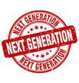 next generation red grunge stamp vector image vector image