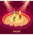Circus Clowns Show Isometric Poster vector image vector image