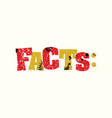 facts concept stamped word art vector image