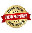 grand reopening round isolated gold badge vector image vector image