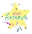 hello summer creative graphic lettering vector image vector image