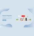system integration technology for website vector image vector image