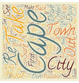 Cape Town In 48 Hours text background wordcloud vector image vector image