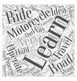 Learning how to Operate a Motorcycle Word Cloud vector image vector image