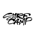 surf camp modern calligraphy hand lettering for vector image vector image