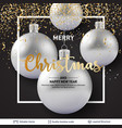 silver shiny christmas balls on dark background vector image