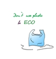 Painted plastic bag and be eco slogan vector image