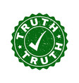 truth scratched stamp with tick vector image vector image