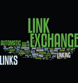 automatic link exchange and its benefits text vector image vector image
