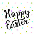 cute happy easter text on colors dots blackboard vector image vector image